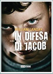 Libri da leggere assolutamente-In difesa di Jacob di William Landay-180x250