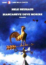 Libri da leggere assolutamente-Dicembre 2013-Biancaneve deve morire di Nele Neuhaus-180x250