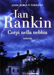 Libri da leggere assolutamente-Dicembre 2013-Corpi nella nebbia di Ian Rankin-180x250