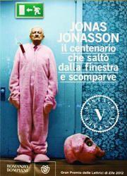 Il centenario che saltò dalla finestra e scomparve di Jonas Jonasson-180x250