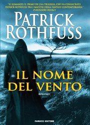 Il nome del vento di Patrick Rothfuss-180x250