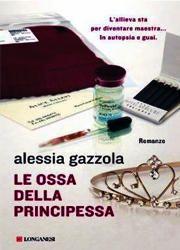 Le ossa della principessa di Gazzola Alessia-180x250