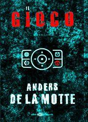 Il gioco di Anders De La Motte-180x250