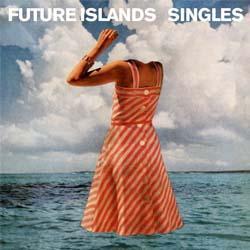 Future Islands-Singles-250x250