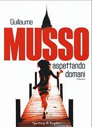 Aspettando domani di Guillaume Musso-180x250