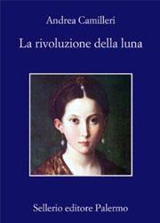 La rivoluzione della luna di Andrea Camilleri -180x250