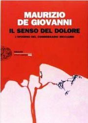 Il senso del dolore. L'inverno del commissario Ricciardi di Maurizio de Giovanni-180x250