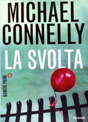 La svolta di Michael Connelly-180x250