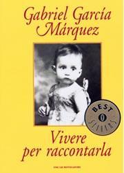 Vivere per raccontarla di Gabriel García Márquez-180x250