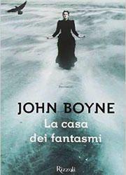 La casa dei fantasmi di John Boyne-180x250