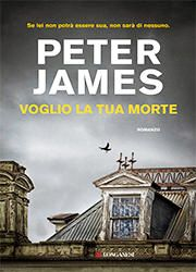 Voglio la tua morte di Peter James-180x250