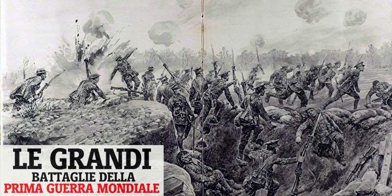 Le grandi battaglie della prima guerra mondiale-800x400