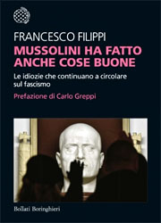 Mussolini ha fatto anche cose buone-180x250