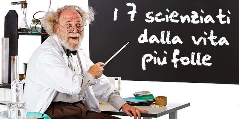 scienziati dalla vita folle-2-800x400